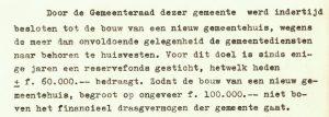"""In een brief aan Gedeputeerde Staten van 27 januari 1950 benadrukt burgemeester Reijers hoe het toenmalige gemeentehuis op de Van Teylingenweg 26 tekortschiet """"wegens de meer dan onvoldoende gelegenheid de gemeentediensten naar behoren te huisvesten."""" De brief is afkomstig uit het archief Gemeente Kamerik, 1942-1988 (W014a), inventarisnummer 630."""